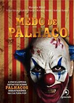 Livro - Medo de palhaço - A enciclopédia definitiva sobre palhaços assustadores na cultura pop