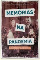 Livro - Memórias na pandemia: Histórias e fotografias revisitadas -