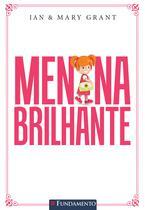 Livro - Menina Brilhante - Um Guia Prático Para Educar Filhas Com Am0R E Responsabilidade -
