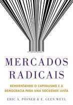 Livro - Mercados radicais -