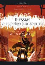 Livro - Messias - O Primeiro Julgamento -