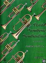 Livro - Método para Pistão, Trombone e Bombardino -