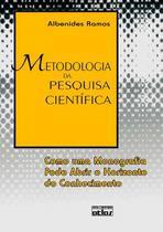 Livro - Metodologia Da Pesquisa Científica: Como Uma Monografia Pode Abrir O Horizonte Do Conhecimento -