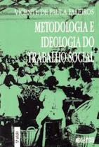 Livro - Metodologia e ideologia do trabalho social -