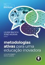Livro - Metodologias Ativas para uma Educação Inovadora - Uma Abordagem Teórico-Prática