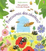 Livro - Meu primeiro livros dos porquês : Precisamos das abelhas? -