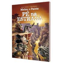 Livro - Mickey e Pateta: Pé na Estrada -