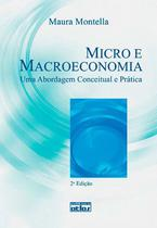 Livro - Micro E Macroeconomia: Uma Abordagem Conceitual E Prática -