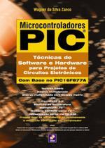 Livro - Microcontroladores PIC - Técnicas de software e hardware para projetos de circuitos eletrônicos