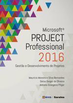 Livro - Microsoft Project Professional 2016 - Gestão e desenvolvimento de projetos
