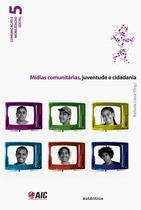 Livro - Mídias comunitárias, juventude e cidadania -