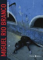 Livro - Miguel Rio Branco -
