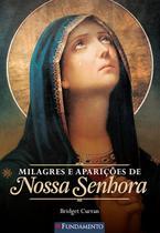 Livro - Milagres E Aparições De Nossa Senhora - 2ª Edição -