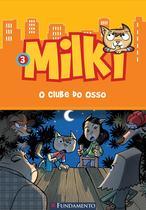 Livro - Milki 03 - O Clube Do Osso -