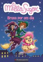 Livro - Milla E Sugar - Bruxa Por Um Dia -
