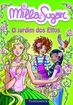 Livro - Milla E Sugar - O Jardim Dos Elfos -