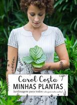 Livro - Minhas plantas - jardinagem para todos -