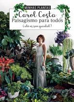 Livro - Minhas plantas - paisagismo para todos -