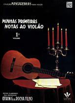 Livro - Minhas primeiras notas ao Violão - Volume 1 -
