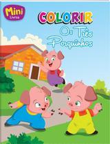 Livro - Mini - colorir: Os três porquinhos -