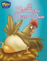 Livro - Mini - fabulas: a galinha dos ovos de ouro -