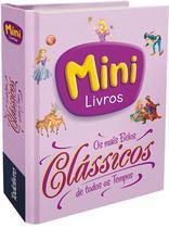 Livro - Mini: os mais belos clássicos de todos os tempos -