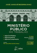 Livro - Ministério Público do Trabalho-Ação Civil Pública, Ação Anulatória, Ação de Cumprimento -