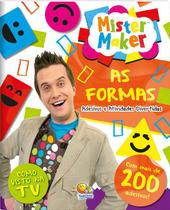 Livro - Mister maker: as formas -