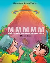 Livro - MMMMM – Mônica e Menino Maluquinho na Montanha Mágica -