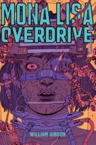 Livro - Monalisa Overdrive - 3º da trilogia Sprawl