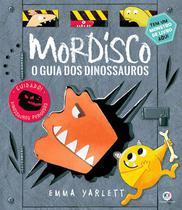 Livro - Mordisco - O guia dos dinossauros -