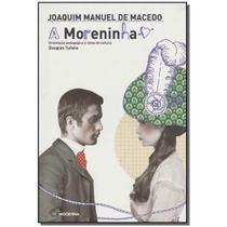 Livro - Moreninha, A - 05Ed - (Moderna) -