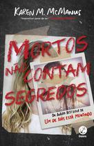 Livro - Mortos não contam segredos -