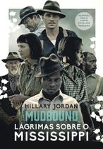 Livro - Mudbound – Lágrimas sobre o Mississippi -