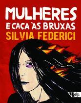 Livro - Mulheres e caça às bruxas -