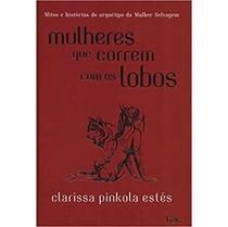 Livro - Mulheres que correm com os lobos -