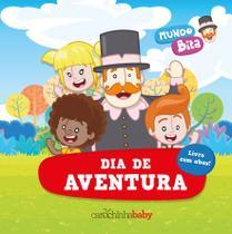 Livro - Mundo Bita: Dia de aventura -