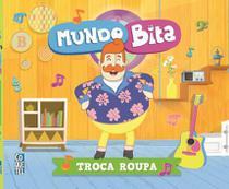 Livro - Mundo Bita - Troca Roupa -