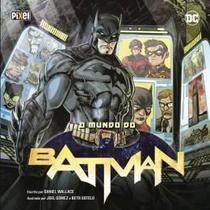 Livro - Mundo De Batman, O - Pix - pixel media (ediouro)