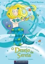 Livro - Mundo Dos Desejos - O Desejo Da Sereia -