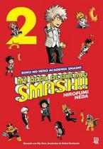 Livro - My Hero Academia Smash!! - Vol. 2 -