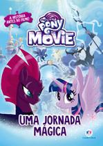 Livro - My Little Pony Movie - Uma jornada mágica -
