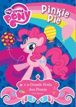 Livro - My Little Pony - Pinkie Pie e a grande festa dos pôneis -