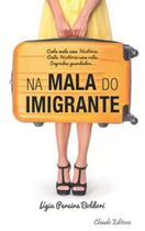 Livro - Na Mala do Imigrante -