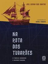 Livro - Na Rota Dos Tubaroes -