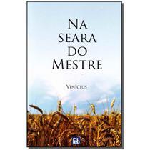 Livro - Na Seara Do Mestre - Feb
