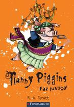 Livro - Nanny Piggins 04 - Nanny Piggins Faz Justiça -
