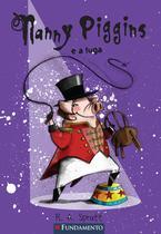 Livro - Nanny Piggins 05 - Nanny Piggins E A Fuga -