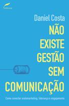Livro - Não existe gestão sem comunicação -
