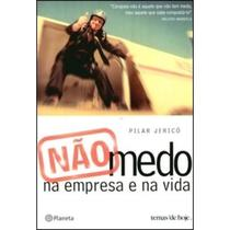 Livro - Não-medo: na empresa e na vida -